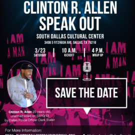 Attend the 4th Annual Clinton R. Allen Speak Out! March 23, 2019- Dallas Texas!